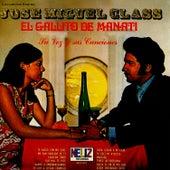 Play & Download Su Voz y Sus Canciones by Jose Miguel Class | Napster