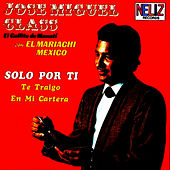 Play & Download Solo por Ti by Jose Miguel Class | Napster
