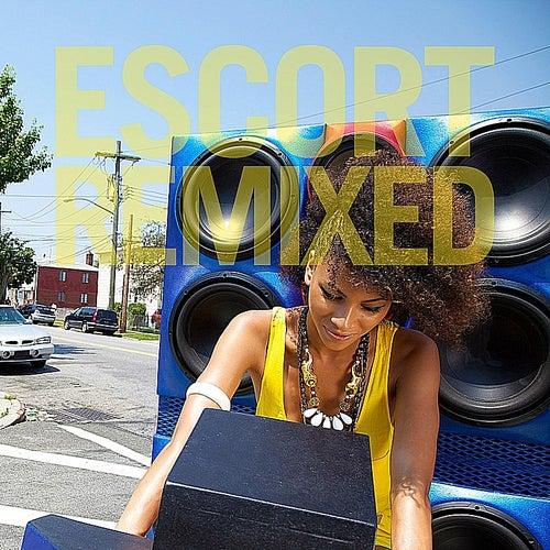 Escort Remixed by Escort