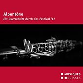 Play & Download Alpentöne (Ein Querschnitt durch das Festival '11) by Various Artists | Napster