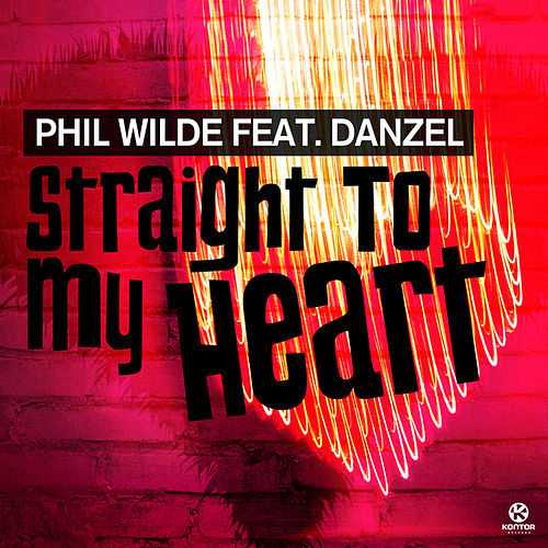 Play & Download Straight to My Heart by Phil Wilde | Napster
