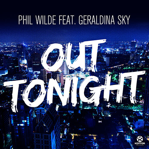 Play & Download Out Tonight by Phil Wilde | Napster