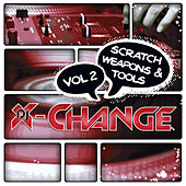 Scratch Weapons & Tools Vol 2 Scratch Sentence by DJ X-Change