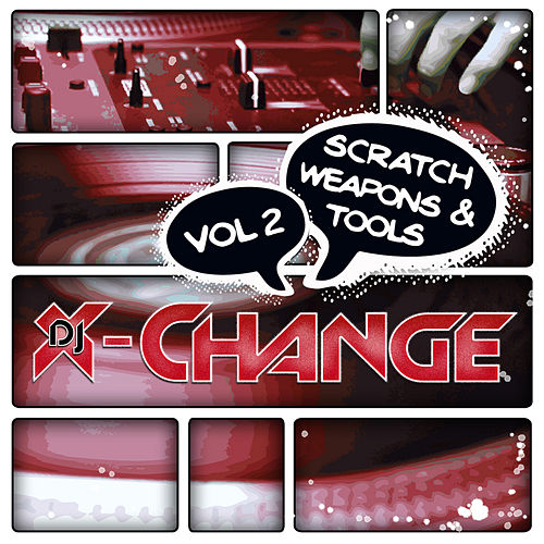 Play & Download Scratch Weapons & Tools Vol 2 Scratch Sentence by DJ X-Change | Napster