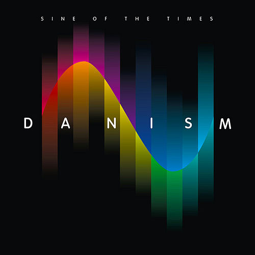 Play & Download Danism pres. Sine of the Times by Various Artists | Napster