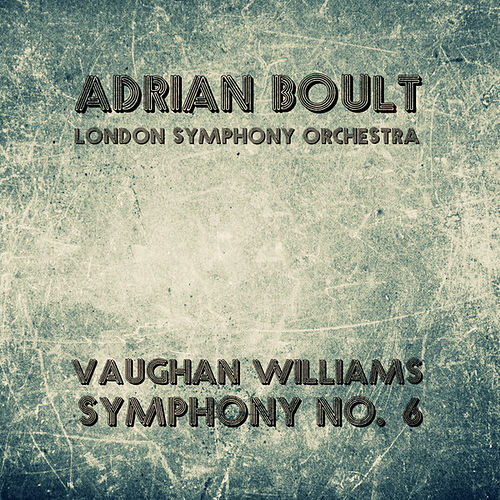 Play & Download Vaughan Williams: Symphony No. 6 by Adrian Boult | Napster