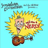 Play & Download Call Me a Nerd by Jonathan Grossman | Napster