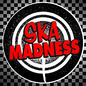 Ska Madness by Various Artists