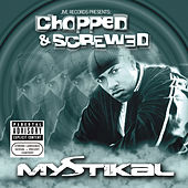 Chopped And Screwed von Mystikal
