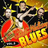 Play & Download Street-Walking Blues, Vol. 2 by Various Artists | Napster