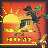 Play & Download Original Reggae Hits of the 60's & 70's Vol. 4 by Various Artists | Napster