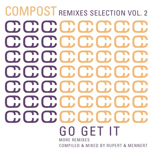 Play & Download Compost Remixes Selection Vol. 2 - Go Get It - More Remixes - Compiled and Mixed By Rupert & Me by Various Artists | Napster