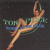 Born To Be Blue by Toni Price