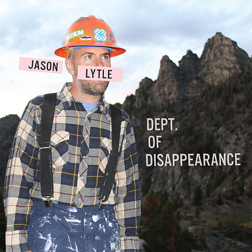 Play & Download Dept. Of Disappearance [Deluxe Edition] by Jason Lytle | Napster