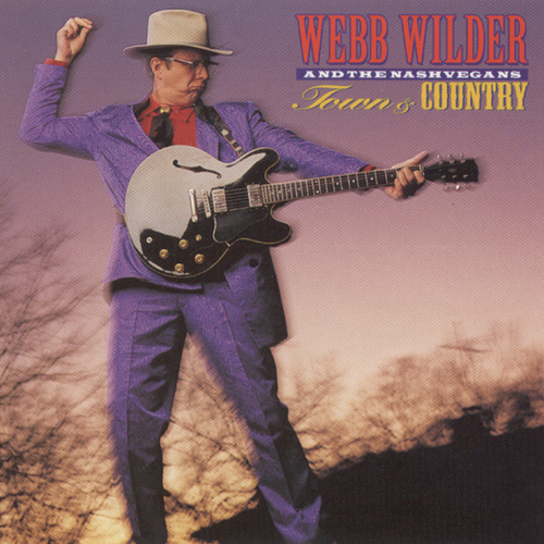 Town And Country by Webb Wilder