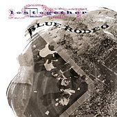 Play & Download Lost Together by Blue Rodeo | Napster