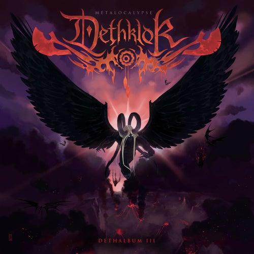 Play & Download Dethalbum III by Dethklok | Napster
