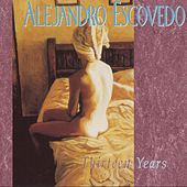 Thirteen Years by Alejandro Escovedo