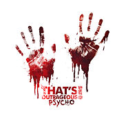 Psycho by That's Outrageous!