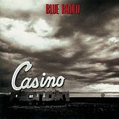 Casino by Blue Rodeo