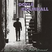 Play & Download Bird Nest On The Ground by Doyle Bramhall | Napster