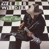 Acres Of Suede by Webb Wilder