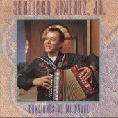 Canciones de mi Padre by Santiago Jimenez, Jr.