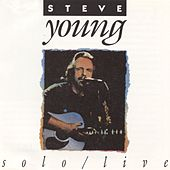 Play & Download Solo/ Live by Steve Young | Napster