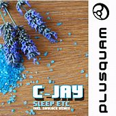 Play & Download Sleep Etc - Single by C-jay | Napster