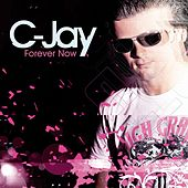 Forever Now by C-jay
