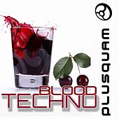 Techno Blood by Various Artists