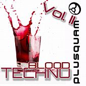 Techno Blood Vol. 2 by Various Artists