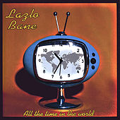 All The Time In The World by Lazlo Bane