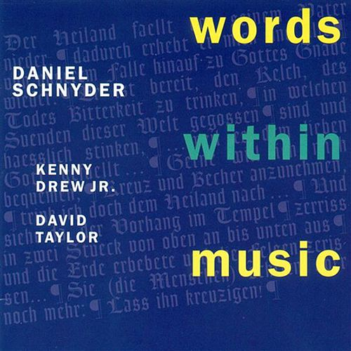 Schnyder, Daniel: Words Within Music by Daniel Schnyder