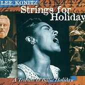 Play & Download Konitz, Lee: Strings for Holiday by Lee Konitz | Napster