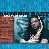 Play & Download Hart, Antonio: Ama Tu Sonrisa by Various Artists | Napster