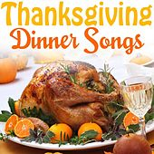 Thanksgiving Dinner Songs by Various Artists