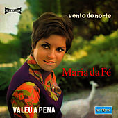 Valeu a Pena by Maria da Fe