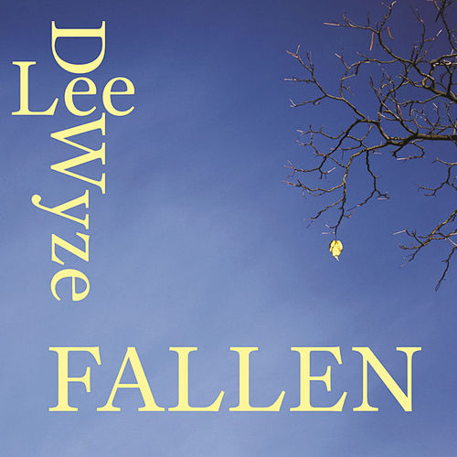 Play & Download Fallen by Lee DeWyze | Napster