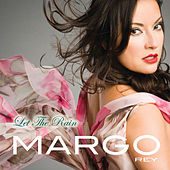 Let The Rain by Margo Rey