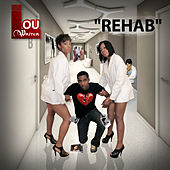 Rehab by Lou Writer
