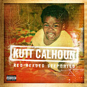 Play & Download Red-Headed Stepchild (EP) by Kutt Calhoun | Napster