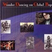 Wonder Dancing On Global Bop by Paul Adams