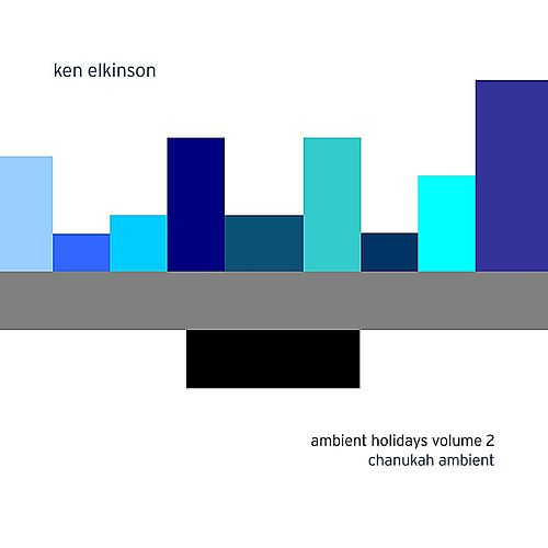 Play & Download Ambient Holidays Volume 2: Chanukah Ambient by Ken Elkinson | Napster