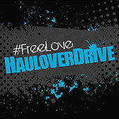 #Freelove by Haulover Drive