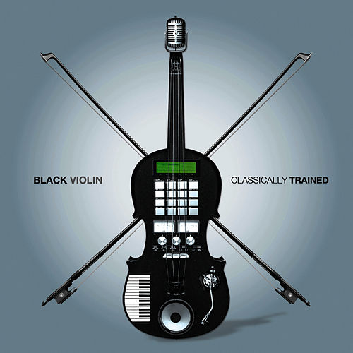 Classically Trained by Black Violin