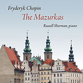 Chopin: The Mazurkas by Russell Sherman