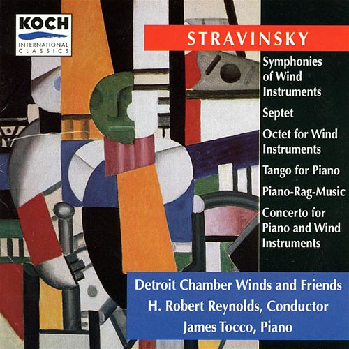 Play & Download Symphonies Of Wind Instruments, Septet, Octet... by Igor Stravinsky | Napster