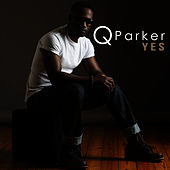 Yes - Single by Q.Parker