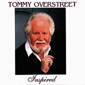 Play & Download Inspired by Tommy Overstreet | Napster